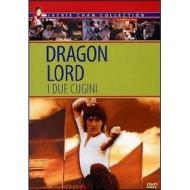 Dragon Lord. I due cugini