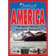 Overland. America. Dai ghiacci siberiani alla foresta amazzonica