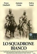 Lo squadrone bianco