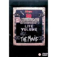 Corrosion Of Conformity. Live Volume. The Movie