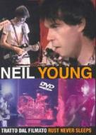 Neil Young. Rust Never Sleeps