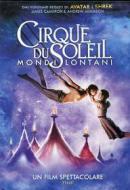 Cirque du Soleil. Mondi lontani