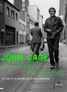 John Cage. Journeys in Sound