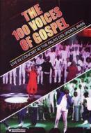 The 100 Voices Of Gospel: Live At The Palais Des Sports, Paris / Various