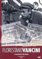 Florestano Vancini. Cronaca di un autore...