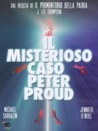 Misterioso caso di Peter Proud