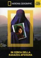 In cerca della ragazza afgana. National Geographic