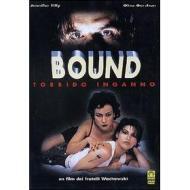 Bound. Torbido inganno