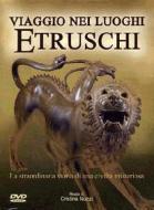 Viaggio nei luoghi etruschi