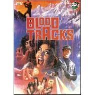 Blood Tracks. Sentieri di sangue