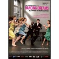 Dancing Dreams. Sui passi di Pina Bausch