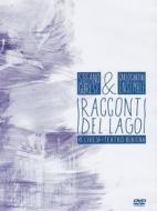 Stefano Gueresi & Carlo Cantini. I racconti del lago