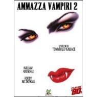 Ammazza vampiri 2