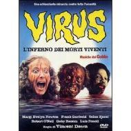 Virus, l'inferno dei morti viventi. Hell Of The Living Dead