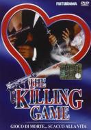 Gioco di morte... scacco alla vita. The Killing Game