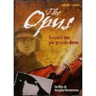 The Opus. Scopri il tuo più grande dono