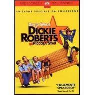 Dickie Roberts, ex piccola star