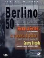 Berlino. 50 anni di guerre