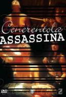 Cenerentola assassina