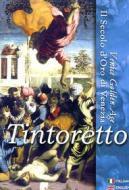 Tintoretto. Il secolo d'oro di Venezia