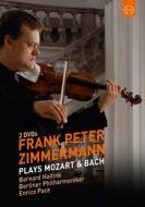 Frank Peter Zimmermann - Plays Mozart E Bach (2 Dvd)