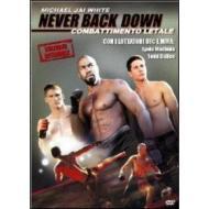 Never Back Down. Combattimento letale