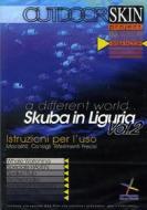 Skuba in Liguria. Vol. 2. Outdoor Skin