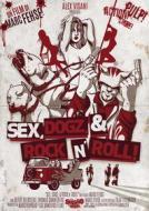 Sex, Dogz & Rock N' Roll