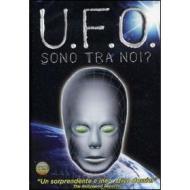 UFO. Sono tra noi?
