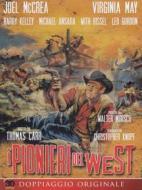 I Pionieri Del West