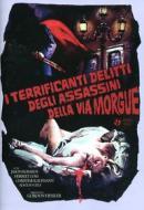 I terrificanti delitti degli assassini della Rue Morgue