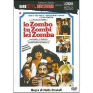 Io zombo, tu zombi, lei zomba