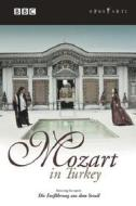Mozart in Turkey. Featuring Entführung aus dem Serail