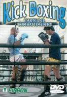 Kick Boxing L'arte Del Combattimento