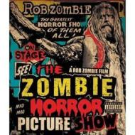 Rob Zombie. The Zombie Horror Picture Show