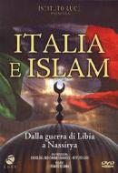 Italia e Islam. Dalla conquista della Libia a Nassirya