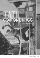 Jacques Tati - I Cortometraggi