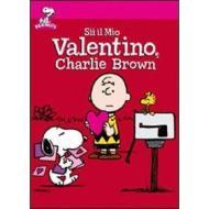 Sii il mio Valentino, Charlie Brown