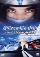 Adrenalina Blu. La leggenda di Michel Vaillant