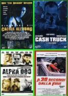 Alpha Dog / A 30 Secondi Dalla Fine / Cash Truck / Caccia All'Uomo (4 Dvd) Box Set