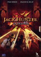 Jack Hunter. La trilogia (Cofanetto 3 dvd)