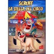Scruff. Vol. 04. La stella del circo
