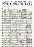 Riccardo Chailly. Music. A Journey for Life