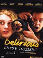 Delirious - Tutto E' Possibile
