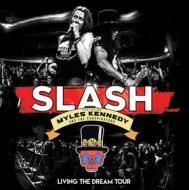 Slash Ft. Myles Kennedy & The Conspirators - Living The Dream Tour (3 Dvd)