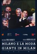 Giants in Milan. Vol. 6. Milano e la moda