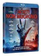 I Morti Non Muoiono (Blu-ray)