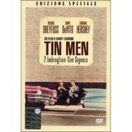 Tin Men. Due imbroglioni con signora (Edizione Speciale)