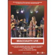 Braccialetti Live