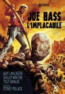 Joe Bass l'implacabile